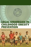 Legal Strategies in Childhood Obesity Prevention