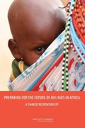 Preparing for the Future of HIV/AIDS in Africa
