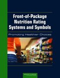 Front-of-Package Nutrition Rating Systems and Symbols