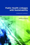 Public Health Linkages with Sustainability