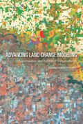 Advancing Land Change Modeling