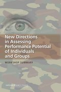 New Directions in Assessing Performance Potential of Individuals and Groups