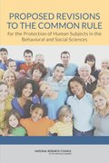 Proposed Revisions to the Common Rule for the Protection of Human Subjects in the Behavioral and Social Sciences