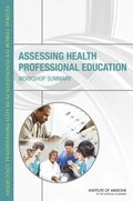 Assessing Health Professional Education