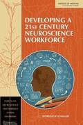 Developing a 21st Century Neuroscience Workforce