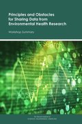 Principles and Obstacles for Sharing Data from Environmental Health Research