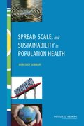 Spread, Scale, and Sustainability in Population Health