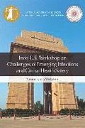 Indo-U.S. Workshop on Challenges of Emerging Infections and Global Health Safety