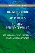 Harmonization of Approaches to Nutrient Reference Values