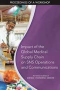 Impact of the Global Medical Supply Chain on SNS Operations and Communications
