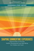 Shaping Summertime Experiences