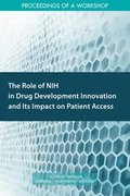 The Role of NIH in Drug Development Innovation and Its Impact on Patient Access