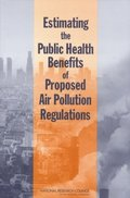 Estimating the Public Health Benefits of Proposed Air Pollution Regulations