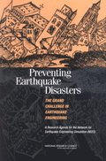 Preventing Earthquake Disasters: The Grand Challenge in Earthquake Engineering