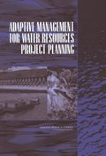 Adaptive Management for Water Resources Project Planning