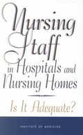 Nursing Staff in Hospitals and Nursing Homes