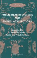 Public Health Systems and Emerging Infections