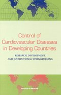 Control of Cardiovascular Diseases in Developing Countries