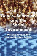 Genes, Behavior, and the Social Environment