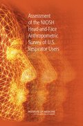 Assessment of the NIOSH Head-and-Face Anthropometric Survey of U.S. Respirator Users