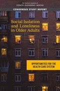 Social Isolation and Loneliness in Older Adults