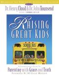 Raising Great Kids Workbook for Parents of School-Age Children