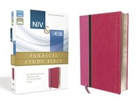 NIV & the Message Parallel Study Bible: Two Bible Versions Together with NIV Study Bible Notes