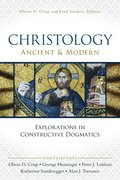 Christology, Ancient and Modern