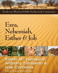 Ezra, Nehemiah, Esther, and Job