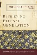 Retrieving Eternal Generation