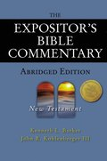 Expositor's Bible Commentary - Abridged Edition: New Testament