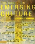 Church in Emerging Culture: Five Perspectives