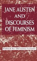 Jane Austen and Discourses of Feminism