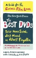The Best DVDs You've Never Seen, Just Missed or Almost Forgotten