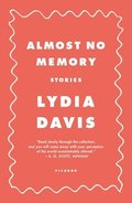 Almost No Memory: Stories