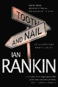 Tooth and Nail: An Inspector Rebus Novel