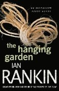 The Hanging Garden: An Inspector Rebus Mystery