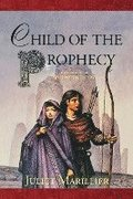 Child of the Prophecy