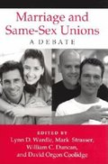 Marriage and Same-Sex Unions: A Debate