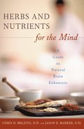 Herbs and Nutrients for the Mind: A Guide to Natural Brain Enhancers