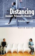 Distancing: Avoidant Personality Disorder, 2nd Edition