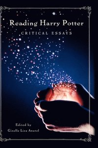 Reading Harry Potter: Critical Essays