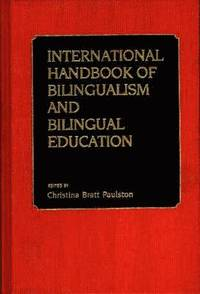 International Handbook of Bilingual Education