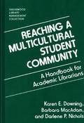 Reaching a Multicultural Student Community