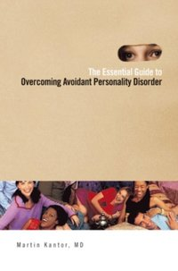 Essential Guide to Overcoming Avoidant Personality Disorder