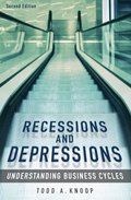 Recessions and Depressions: Understanding Business Cycles, 2nd Edition