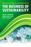 Business of Sustainability: Trends, Policies, Practices, and Stories of Success
