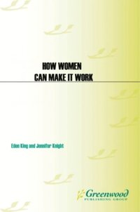 How Women can Make it Work: The Science of Success