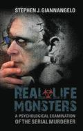 Real-Life Monsters