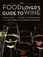 Food Lover's Guide To Wine